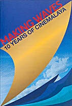 Making Waves: 10 Years of Cinemalaya…
