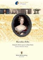 Barockes Erbe - Markgräfin Sibylla Augusta…