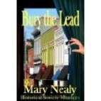 Bury the Lead (Historical Society Murders)…