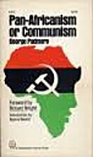 Pan-Africanism or communism by George…