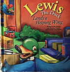 Lewis the Duck Lends a Helping Wing (Lewis…