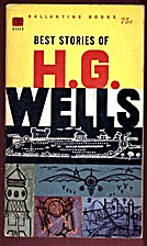 Best Stories of H.G. Wells by H. G. Wells