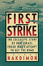 First Strike: The Exclusive Story of How…