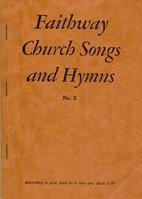Faithway Church Songs and Hymns, No. 2 by…