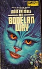 The Bodelan Way by Louis Trimble