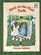 Stick-in-the-Mud Turtle, The by Lillian…