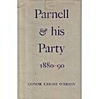 Parnell and His Party, 1880-90 by Conor…