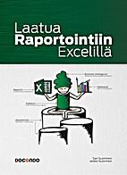 Laatua raportointiin Excelillä by Sari…