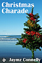 Christmas Charade by Jaymz Connelly
