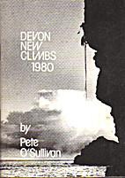 Devon New Climbs 1980 by Pete O'Sullivan