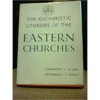 The Eucharistic liturgies of the Eastern…