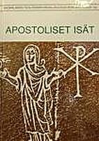 Apostoliset isät by Heikki Koskenniemi