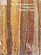 'The Woolgathers' handspun pattern book by…