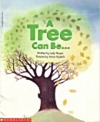 A tree can be by Judy Nayer