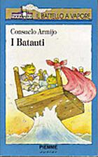 Los Batautos by Consuelo Armijo