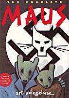 The Complete Maus: A Survivor's Tale by…