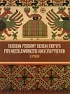 Russian Peasant Design Motifs for…