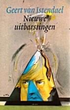 Nieuwe uitbarstingen by Geert Van Istendael