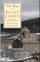 The Way of St. James by James Bentley