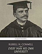 Every Man His Own University by Russell H.…