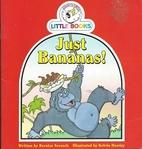 Just bananas by Bernice Screech