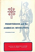 Presbyterians and the American Revolution: A…