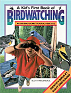 A Kid's First Book of Birdwatching With…