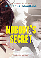 Nobody's Secret by Michaela MacColl