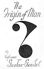 Origin of Man by Gustav Grendel