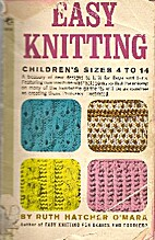 Easy Knitting Children's Sizes 4 to 14 by…