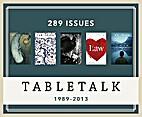 Tabletalk Magazine (Feb. 1989–Feb. 2013)…