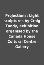 Projections: Light sculptures by Craig…