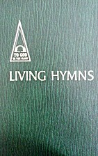 Living Hymns, To God Be The Glory, Bible…