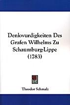 Denkwurdigkeiten Des Grafen Wilhelms Zu…
