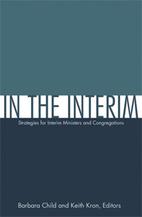 In the Interim: Strategies for Interim…