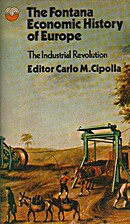 The Industrial Revolution [The Fontana…