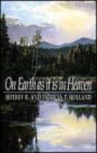 On Earth As It Is in Heaven by Jeffrey R.…