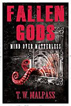 Mind over Matterless (Fallen Gods Saga Book…