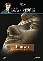 Viaggio nella storia. Ramses: segreti e…