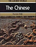 The Chinese (Ancient World) by Pamela Odijk