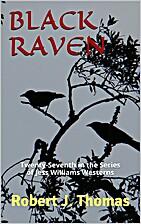 Black Raven by Robert J. Thomas