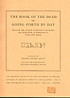 The book of the dead : or, Going forth by…