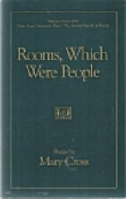 Rooms, Which Were People by Mary Cross