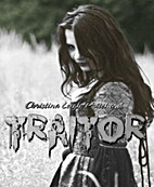 TRAITOR (The C I N Series) by Christina…