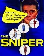 The Sniper [1952 film] by Edward Dmytryk