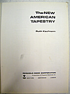 The new American tapestry by Ruth Kaufmann