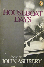 Houseboat days : poems by John Ashbery