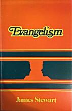 Evangelism by James A. Stewart