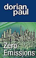 Zero Emissions by Dorian Paul