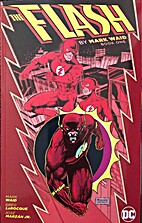 The Flash by Mark Waid Book One by Mark Waid